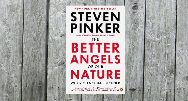 the better aangels of our nature by steven pinker