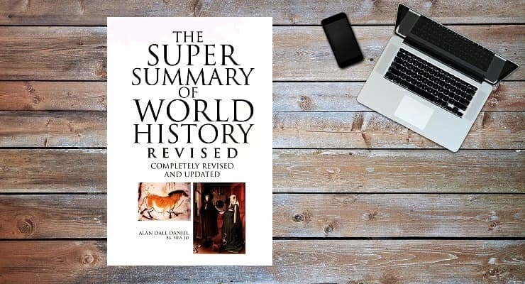 the super summary of world history by alan daniel